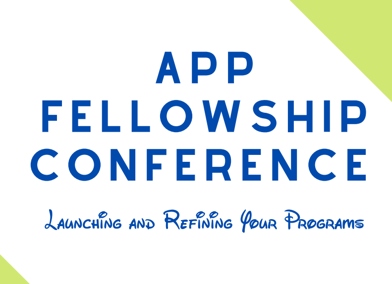 Update – 2021 APP Fellowship Conference DATE CHANGED